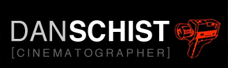 Dan Schist Cinematographer