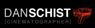 Dan Schist Cinematographer